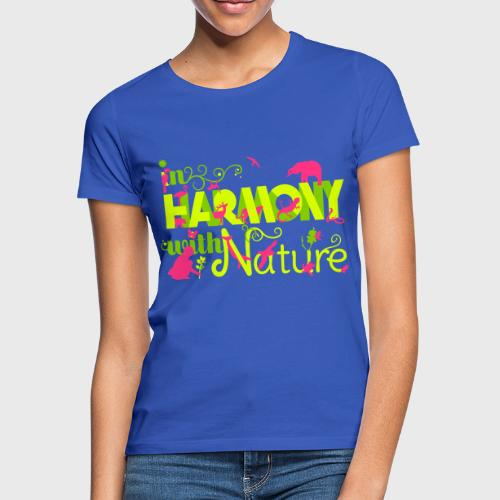 In Harmony With Nature - Women's T-Shirt