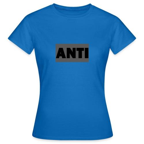 ANTI - Frauen T-Shirt