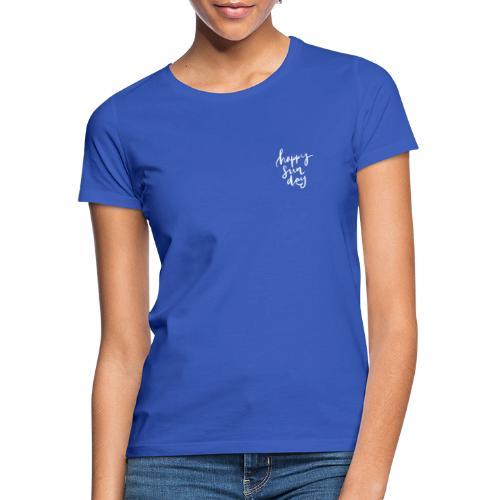 happy sun day - Frauen T-Shirt