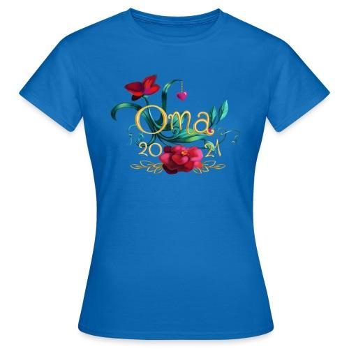 Oma 2021 - Frauen T-Shirt