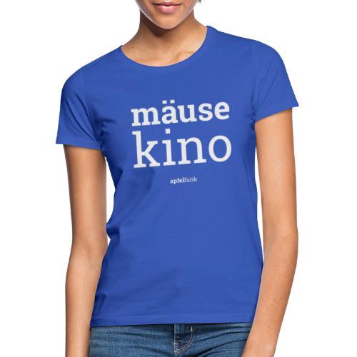Mäusekino - Frauen T-Shirt