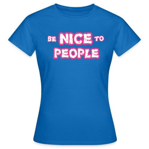 benice2b - Women's T-Shirt