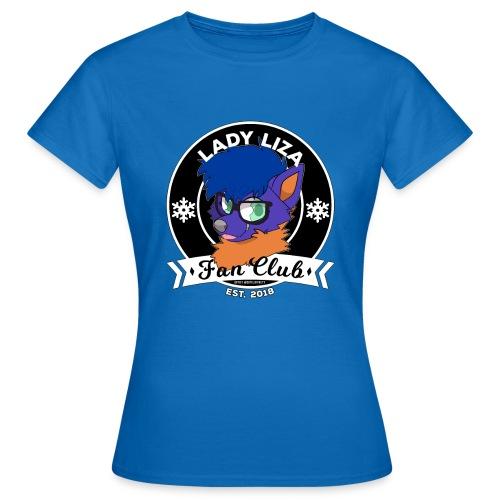 lady liza fanclub - Vrouwen T-shirt