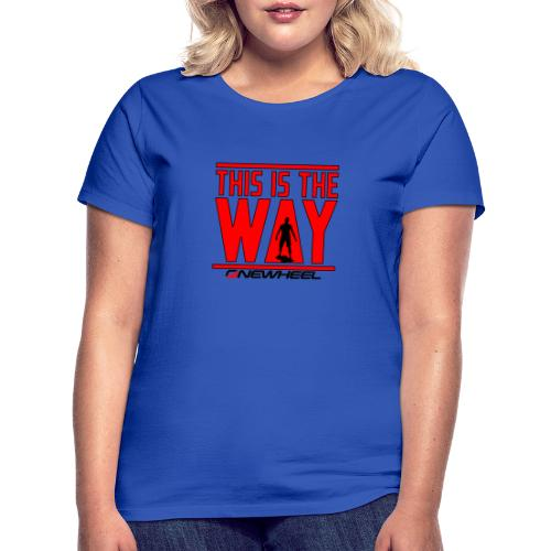 This Is The Red Way - Dame-T-shirt