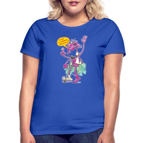 Moustique supplie de stopper les applaudissements - Women's T-Shirt