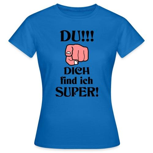 Wundervoller Besonderer Mensch Danke Lob Geschenk - Frauen T-Shirt