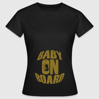 Baby On Board - Naisten t-paita