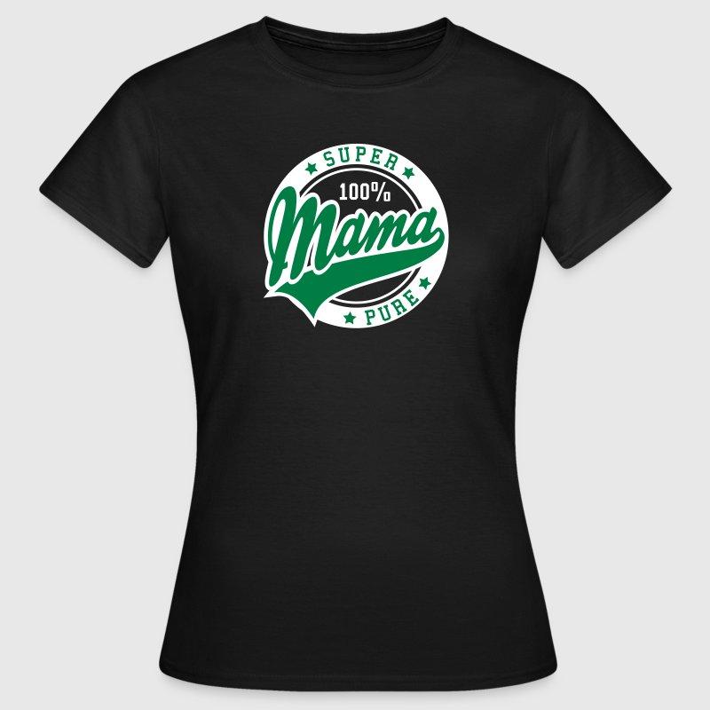 100 por ciento puro de Super Mamá 2C - Camiseta mujer