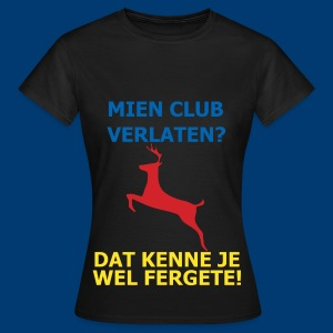 Dit is mien club! - Vrouwen T-shirt