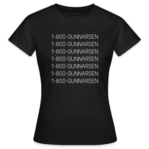 1-800-GUNNARSEN - Dame-T-shirt