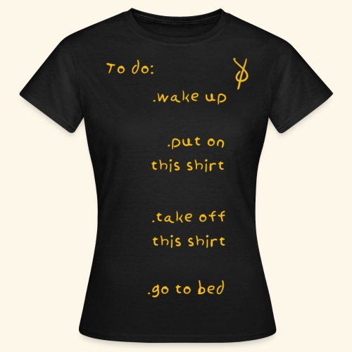 shieke to do-list - Women's T-Shirt