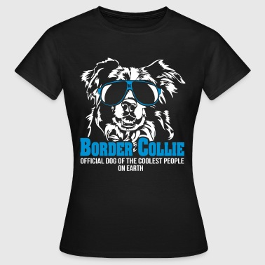 Border Collie Coolest People - Frauen T-Shirt