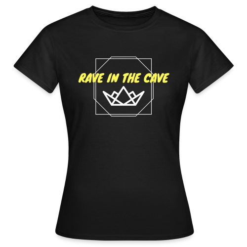 Rave In The Cave - Women's T-Shirt