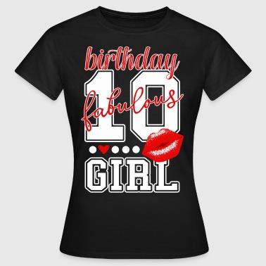 Compleanno dieci anni. favolosa ragazza di 10 compleanno - Maglietta da donna
