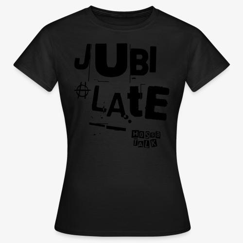 Jubilate-Tasche - Frauen T-Shirt