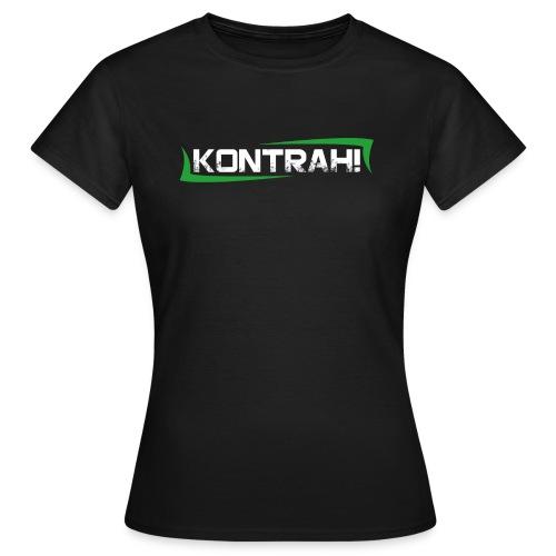 Kontrah Schriftzug groß - Frauen T-Shirt