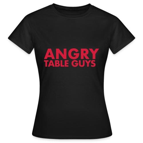 angrytableguys.com - Frauen T-Shirt