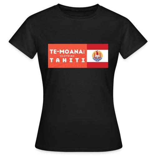 Te Moana Tahiti. Spirit of Sea, Land, Sky - Frauen T-Shirt