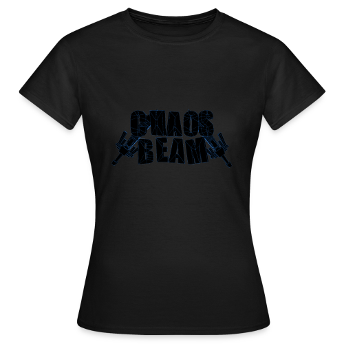 Chaos Beam - Frauen T-Shirt