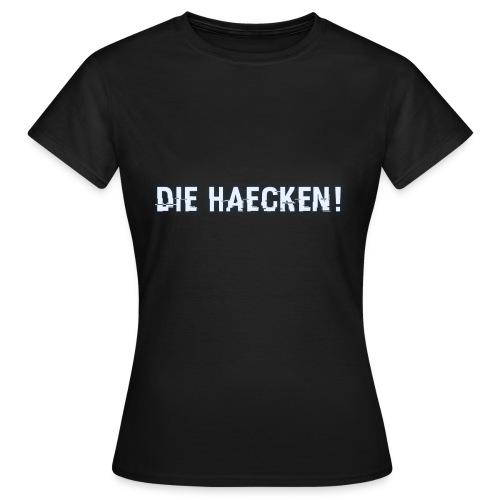 Lupo - DIE HÄCKEN! - Women's T-Shirt