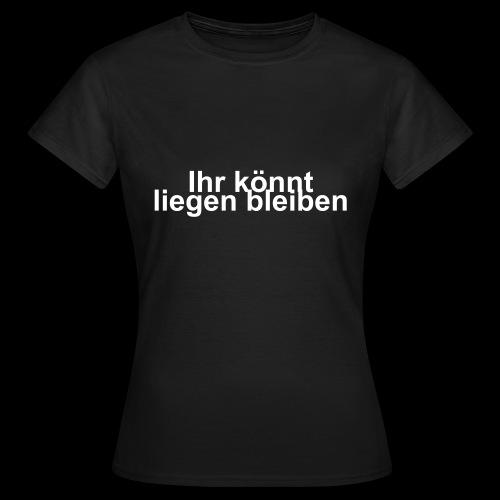 Liegen - Frauen T-Shirt
