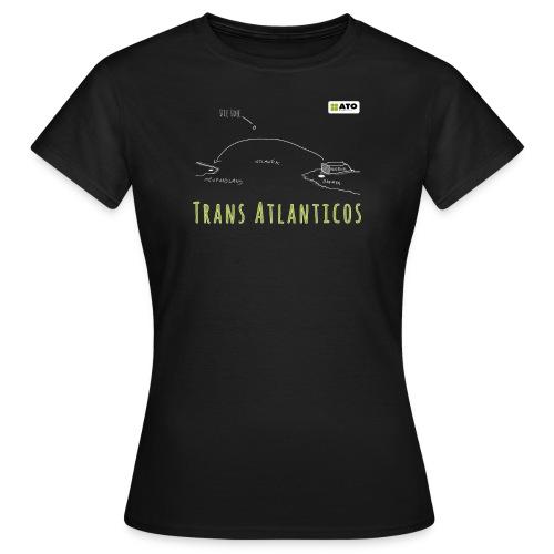 Trans Atlanticos - Die Idee - Frauen T-Shirt