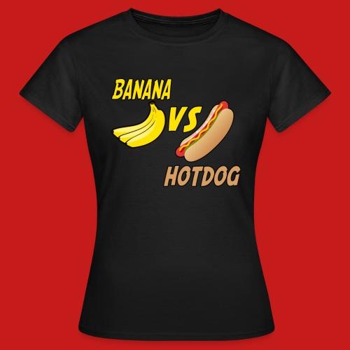 BANANA VS HOTDOG DESIGN T-SHIRT - Women's T-Shirt
