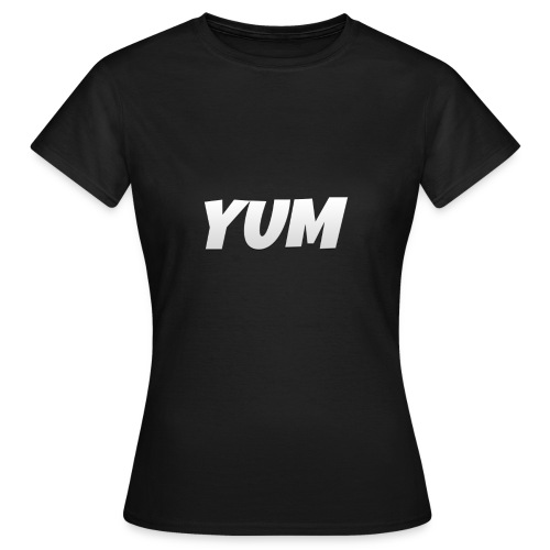 My 1st YUM Product hope you like. - Women's T-Shirt