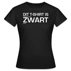 Dit shirt is betaald met zwart geld - Vrouwen T-shirt