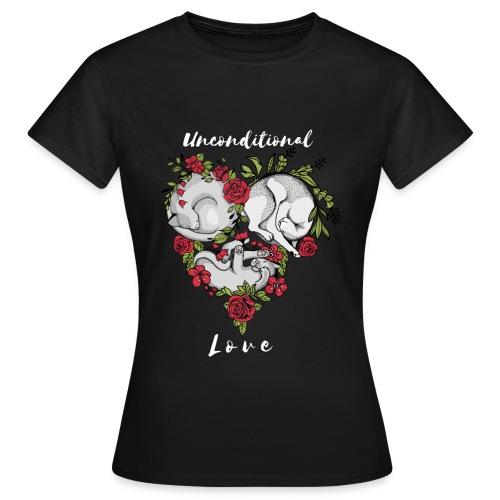 CATS- Unconditional Love/CATS-bedingungslose Liebe - Frauen T-Shirt