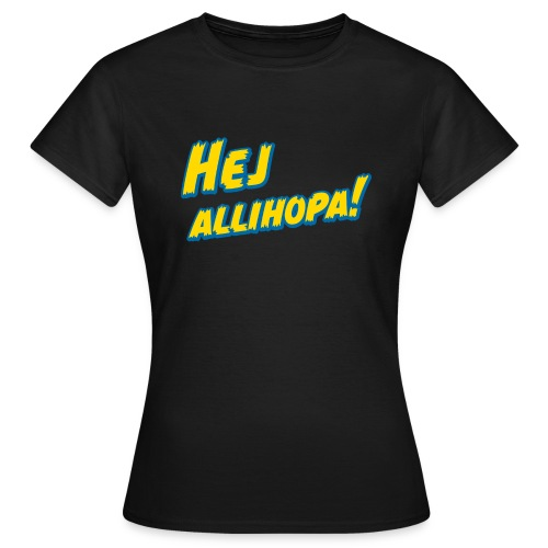 Hej allihopa! - Women's T-Shirt
