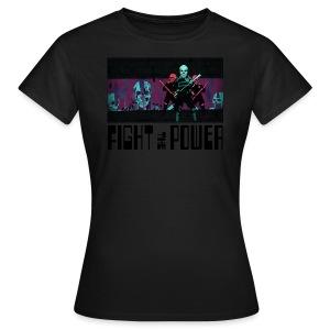Fight The Power - Women's T-Shirt