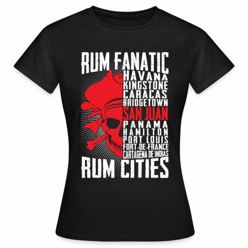 T-shirt Rum Fanatic - San Juan, Puerto Rico - Koszulka damska