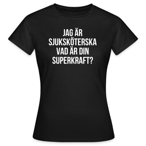 Sjuksköterska med superkrafter - T-shirt dam