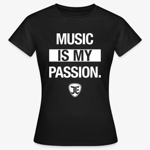 MUSIC IS MY PASSION. – Jan-Luca Ernst & Band - Frauen T-Shirt