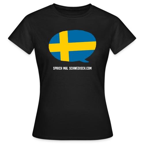 Sprich mal Schwedisch - Frauen T-Shirt