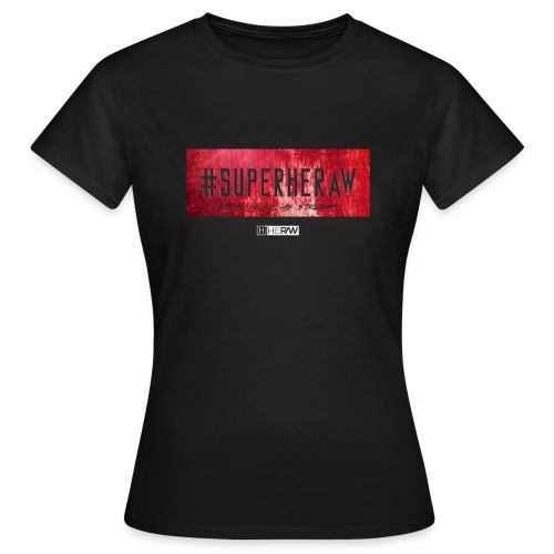 #SUPERHERAW - T-shirt Femme