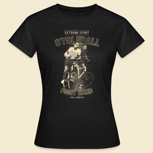Radball   Fight Hard - Frauen T-Shirt