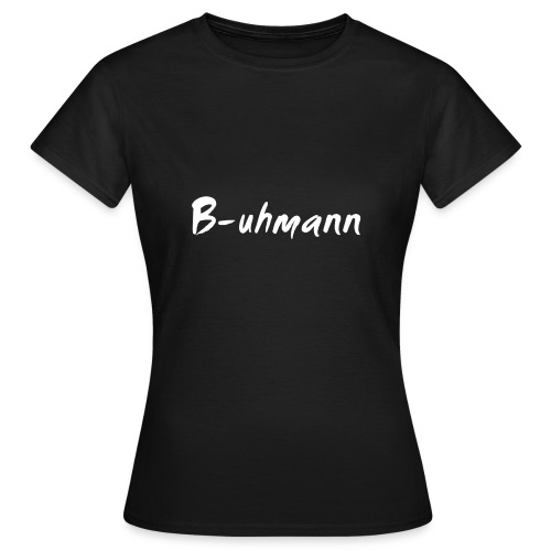 buhmann fun shirt - Frauen T-Shirt
