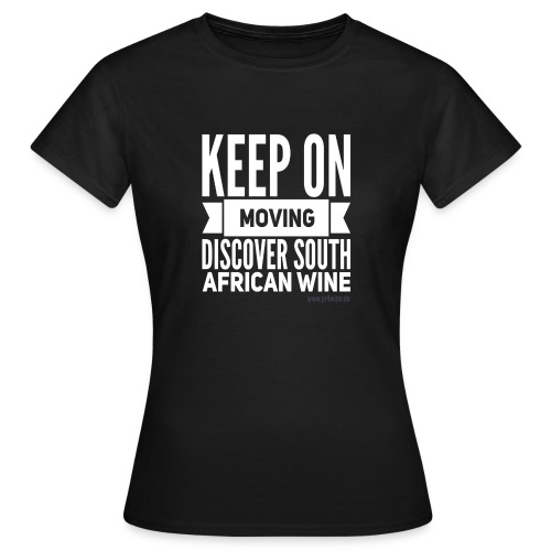 Keep on moving - Frauen T-Shirt