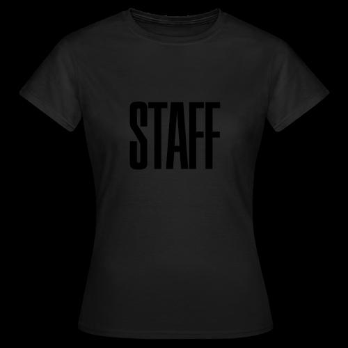 Staff. - Frauen T-Shirt