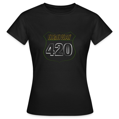 HIGHWAY420 - Frauen T-Shirt
