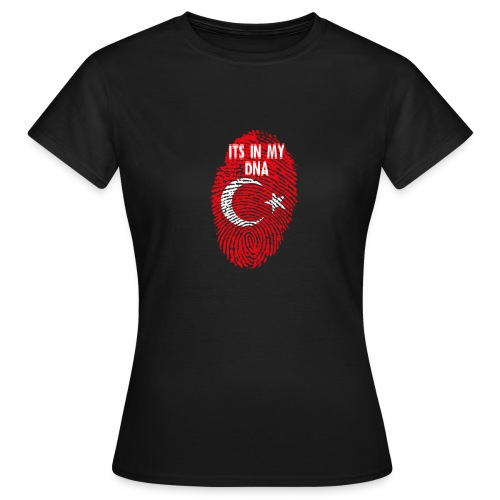 It's in my DNA (TR) - Vrouwen T-shirt