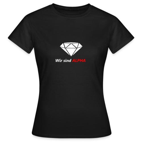 Wir sind Alpha - Frauen T-Shirt