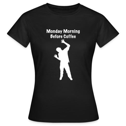 Coffee Zombie - Frauen T-Shirt