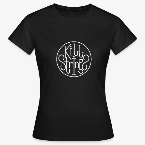 Kill Strings Logo - Frauen T-Shirt