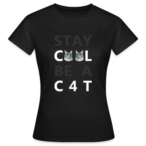 STAY C00L White - Frauen T-Shirt