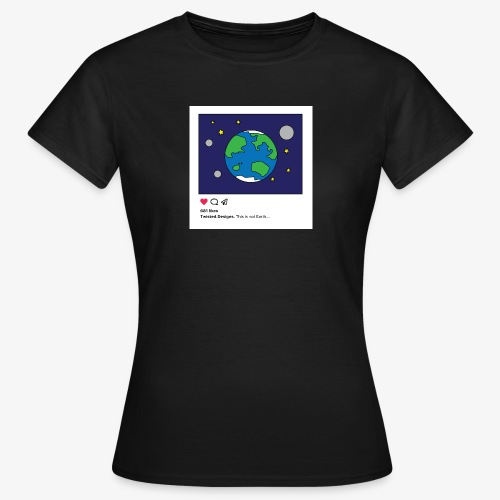 Insta Earth - T-shirt dam