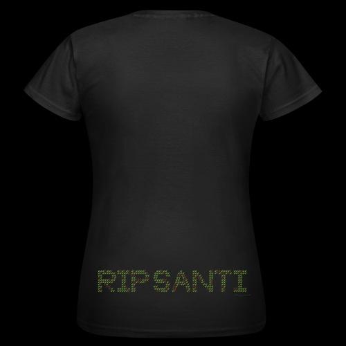RIP SANTI 1542425615503 - T-shirt dam