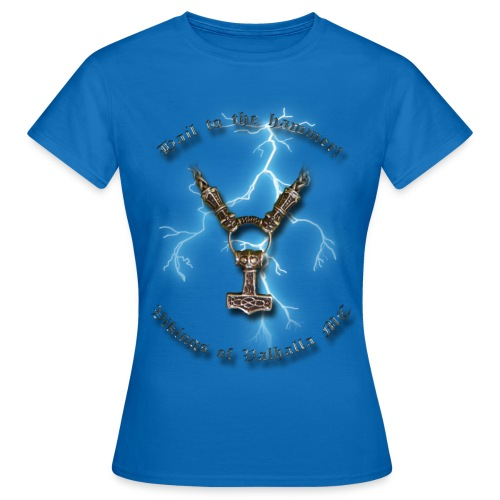 Hail to the hammer png - Dame-T-shirt
